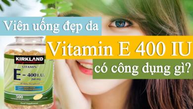 Photo of Review Vitamin E Kirkland 400 I.U Signature 500 viên có tốt hay không?
